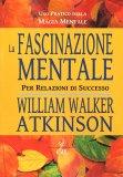La Fascinazione Mentale - Libro