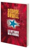 LA FATTORIA DEGLI ANIMALI di George Orwell (Eric Arthur Blair)