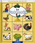 La Fattoria - Enciclopedia dei Piccoli  - Libro