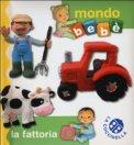 La Fattoria - Mondo Bebè  - Libro