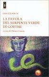 La Favola del Serpente Verde di Goethe — Libro