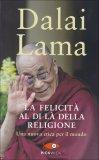La Felicità al di là della Religione  - Libro