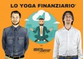 La Via dello Yoga Finanziario per la Ricchezza Consapevole con Davide & Enrico di MoneySurfers.com