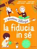 La Fiducia in Sé -  I Quaderni Filliozat - Libro