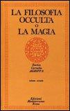 La Filosofia Occulta o La Magia - Vol. 2