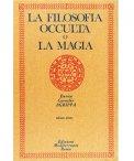 La Filosofia Occulta o la Magia - Vol. 1