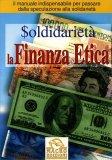 La Finanza Etica  - Libro