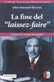 """La Fine del """"Laissez-Faire"""" - Libro"""