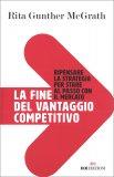 La Fine del Vantaggio Competitivo — Libro
