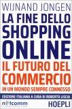 La Fine dello Shopping Online - Libro