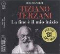 LA FINE è IL MIO INIZIO — AUDIOLIBRO CD MP3 Letto da Edoardo Siravo di Tiziano Terzani