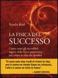 LA FISICA DEL SUCCESSO Versione nuova di Natalie Reid
