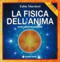 LA FISICA DELL'ANIMA di Fabio Marchesi
