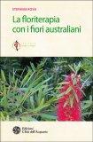 La Floriterapia con i Fiori Australiani