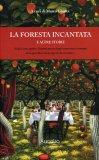 La Foresta Incantata e altre Storie  - Libro