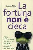 La Fortuna non è Cieca  - Libro