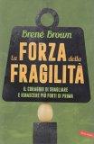 La Forza della Fragilità - Libro