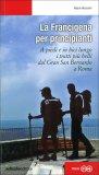 La Francigena per Principianti - Libro