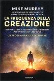 La Frequenza della Creazione — Libro