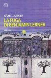 La Fuga di Benjamin Lerner - Libro