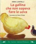 La Gallina che Non Sapeva Fare le Uova - Libro