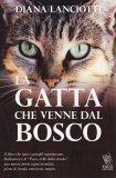 La Gatta che Venne dal Bosco  - Libro