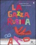 La Gazza Rubina — Libro