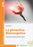 La Ginnastica Bioenergetica - Libro