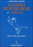 La Gioia di Star Bene - Joyflexing — Libro