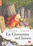 La Giovanna Nel Bosco - Libro