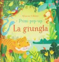 La Giungla - Primi Pop-up — Libro