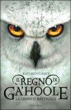 Il Regno di Ga'hoole - La Grande Battaglia