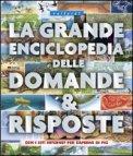 La Grande Enciclopedia delle Domande & Risposte