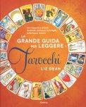 La Grande Guida per Leggere i Tarocchi - Libro