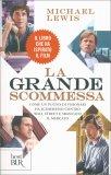 La Grande Scommessa - Libro