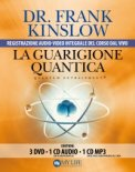 La Guarigione Quantica - Cofanetto + 3 DVD + 2 CD — Libro