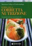 Guida alla Corretta Nutrizione  - Libro
