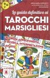 La Guida Definitiva ai Tarocchi Marsigliesi — Manuali per la divinazione