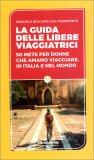 La Guida delle Libere Viaggiatrici — Libro