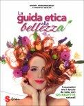 La Guida Etica alla Bellezza - Libro