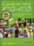 La Guida per Vivere Bio-Eco