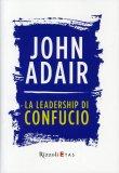 La Leadership di Confucio  - Libro
