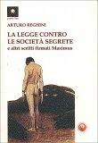 La Legge Contro le Società Segrete — Libro