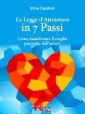 eBook - La Legge di Attrazione in 7 Passi - Epub