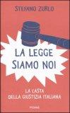 La Legge Siamo Noi — Libro