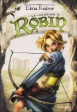 La Leggenda di Robin  - Libro