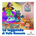 La Leggenda di Valle Nascosta - Download MP3