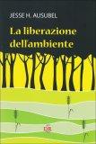 La Liberazione dell'Ambiente  - Libro
