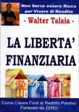 La Libertà Finanziaria  - Libro
