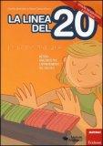 La Linea del 20 - Versione per non Vedenti e Sordociechi  - Libro